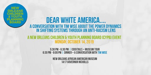 Dear White America... A Conversation with Tim Wise