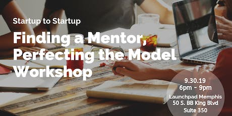 Finding A Mentor, Perfecting The Model Workshop tickets