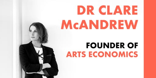 Art Market Talk: Dr. Clare McAndrew