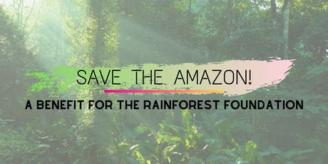 Save the Amazon! A Benefit for The Rainforest Foundation tickets