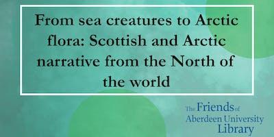 Talk: From sea creatures to Arctic flora: Scottish and Arctic narrative