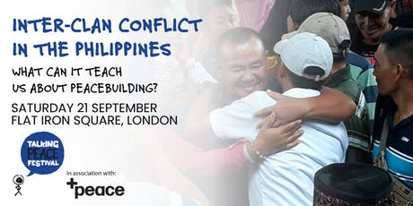 Inter-clan conflict in the Southern Philippines at Talking Peace Festival tickets