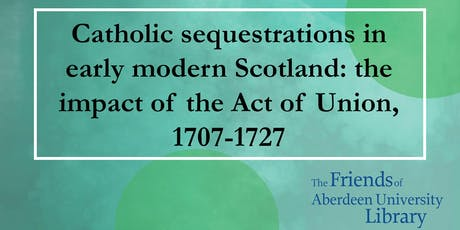 Talk: Catholic sequestrations in early modern Scotland tickets