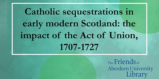 Talk: Catholic sequestrations in early modern Scotland