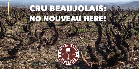 Cru Beaujolais: No Nouveau here! tickets