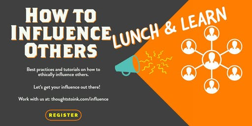 (Online) How to Influence Others- Lunch & Learn