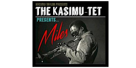 The Kasimu-tet Presents...Miles tickets