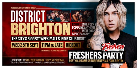DISTRICT Brighton // The Big Alt Freshers Party // Wednesday at Hideout tickets