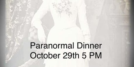 Paranormal Dinner tickets