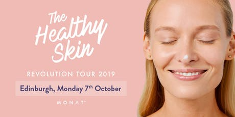 MONAT Skincare Revolution Tour - Edinburgh tickets