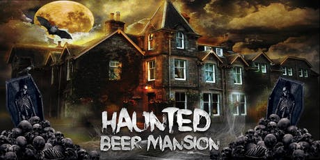 Haunted Beer Mansion tickets