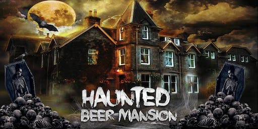 Haunted Beer Mansion