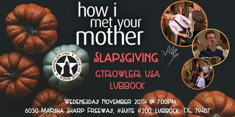 How I Met Your Mother Slapsgiving Trivia at Growler USA Lubbock tickets