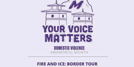 Fire and Ice: Border Tour 2019