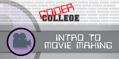 Coder College 2019 Term 4  - Intro to Movie Making (Home Schooled)