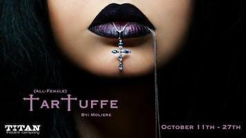 """Tartuffe"""
