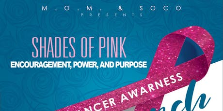 M.O.M & Soco Present Shades Of Pink Breast Cancer Brunch tickets
