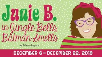 """Junie B. Jones in Jingle Bells, Batman Smells"""