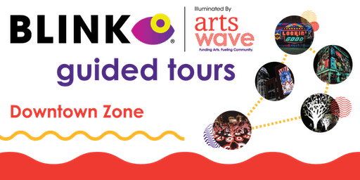 ArtsWave's BLINK Projection Mapping Tour - Downtown Zone