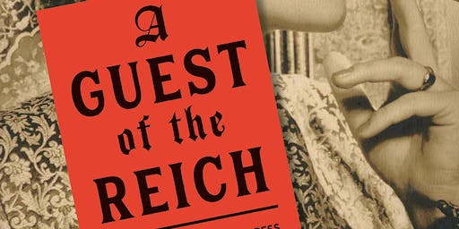 A Guest of the Reich: The Story of American Heiress Gertrude Legendre