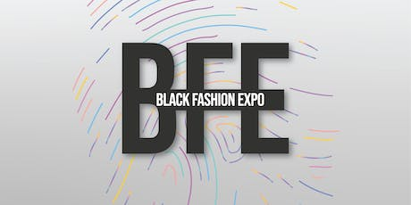 Black Fashion Expo: INTENT tickets
