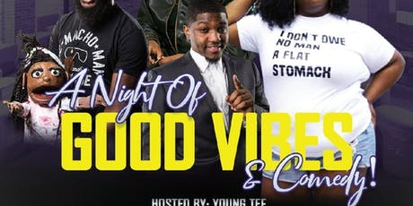 A NIGHT OF GOOD VIBES & COMEDY tickets