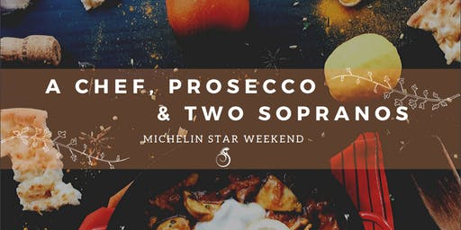 A Chef, Prosecco & Two Sopranos