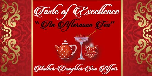 "Taste of Excellence  ""An Afternoon Tea"""