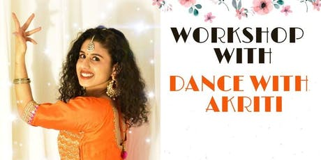 BOLLYWOOD DANCE WORKSHOP- DANCE WITH AKRITI tickets