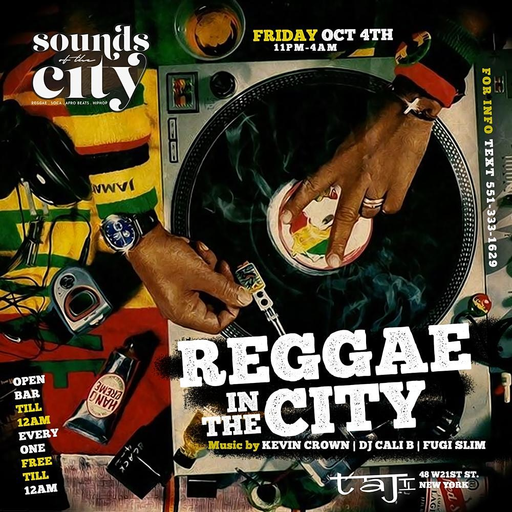 Reggae In The City | Open Bar |Free Entry |Birthdays Free All Night