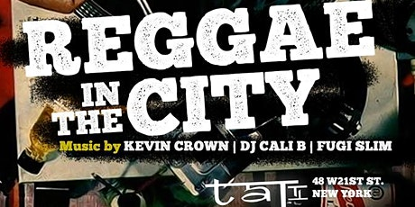Reggae In The City | Open Bar |Free Entry |Birthdays Free All Night tickets