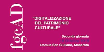 """""""Digitalizzazione del patrimonio culturale"""" - 2a giornata"""