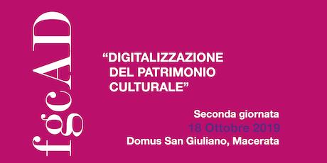 """""""Digitalizzazione del patrimonio culturale"""" - 2a giornata biglietti"""