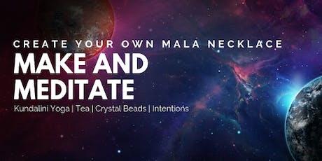 Make & Meditate - Mala necklace  tickets