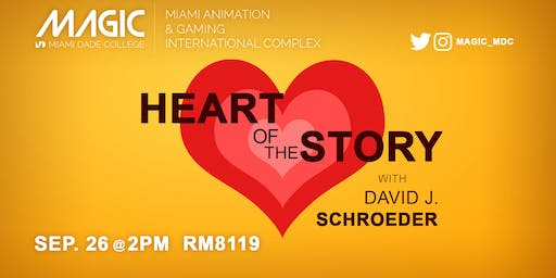 Workshop with Professor David J. Schroeder- The Heart of the Story