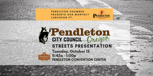 October Chamber Luncheon ft. Pendleton City Council