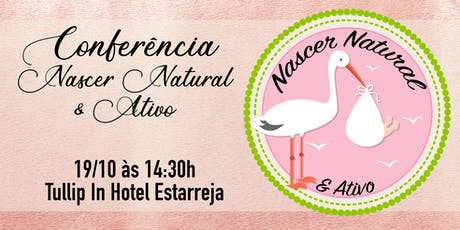 Conferência Nascer Natural & Ativo bilhetes