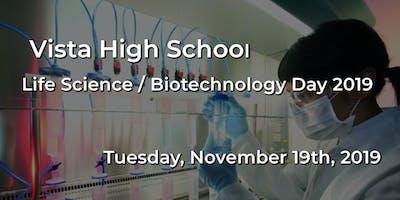 Vista High School - Life Science / Biotechnology Day 2019