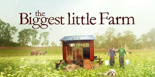 Community Night Presents: The Biggest Little Farm