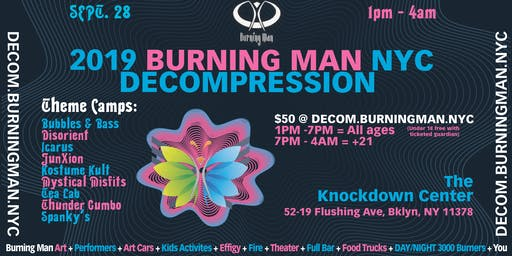 Official 2019 Burning Man NYC Decompression: Eclosión