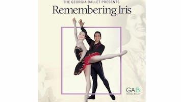 "The Georgia Ballet: ""Remembering Iris"""