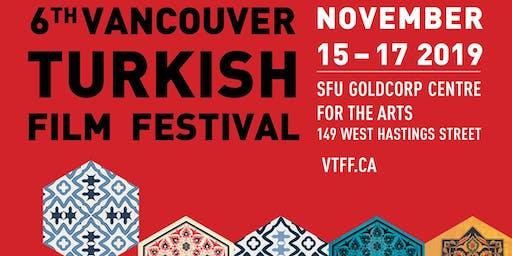 VANCOUVER TURKISH FILM FESTIVAL -VTFF FESTIVAL PASS - 2019