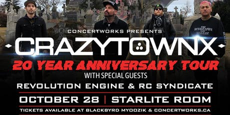 Crazy Town w/ Revolution Engine & RC Syndicate tickets