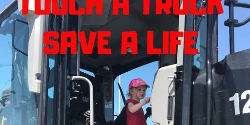 Touch A Truck, Save A Life