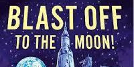 Blast Off To The Moon tickets