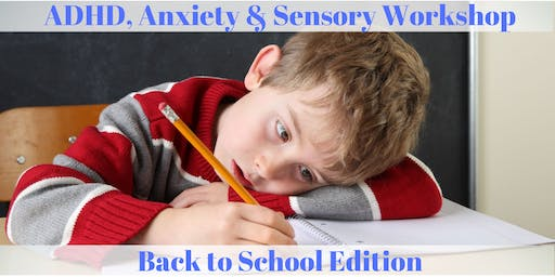 ADHD, Anxiety and Sensory Workshop for Parents