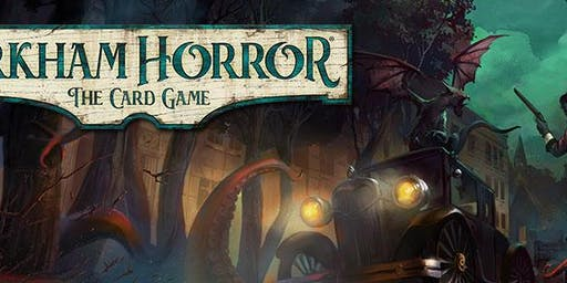 Learn and Play - Arkham Horror: The Card Game