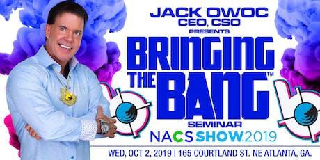 """Jack Owoc Presents""""Bringing The Bang"""" tickets"""