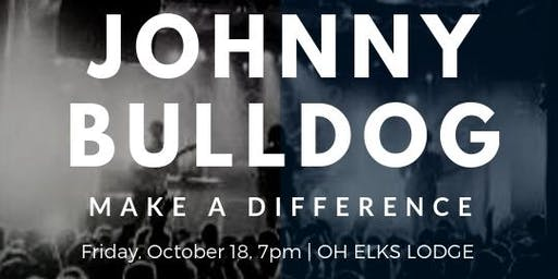 The Make A Difference Fundraiser with Johnny Bulldog
