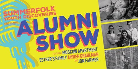 Summerfolk Youth Discoveries Alumni Show tickets